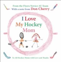 I Love My Hockey Mom