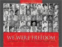 We Were Freedom