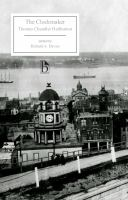 The Clockmaker, Or, The Sayings and Doings of Samuel Slick, of Slickville