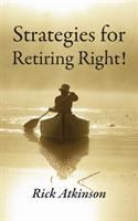 Strategies for Retiring Right!