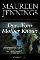 Does your Mother Know?