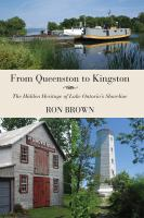 From Queenston To Kingston: The Hidden Heritage Of Lake Ontario Shoreline