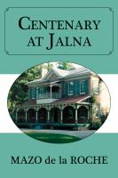Centenary at Jalna
