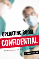 Operating Room Confidential