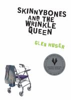Skinnybones and the Wrinkle Queen