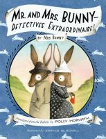 Mr. and Mrs. Bunny -- Detectives Extraordinaire!