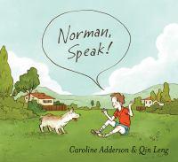 Norman, Speak! *