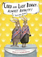 Lord and Lady Bunny-- Almost Royalty!