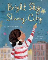 Bright Sky, Starry City