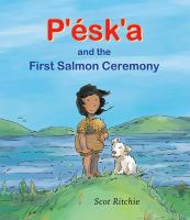 Pʹéskʹa and the First Salmon Ceremony