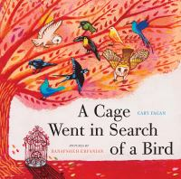 A Cage Went in Search of A Bird