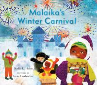 Malaika's Winter Carnival