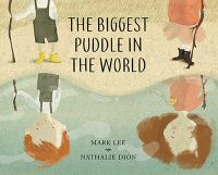 The Biggest Puddle in the World