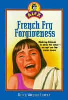 French Fry Forgiveness