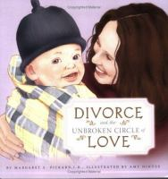 Divorce and the Unbroken Circle of Love