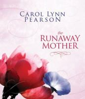The Runaway Mother