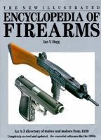 The New Illustrated Encyclopedia of Firearms