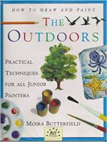 How to Draw and Paint the Outdoors