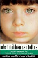 What Children Can Tell Us