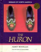 The Huron / Nancy Bonvillain ; [Ed.] Frank W. Porter III