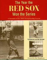 The Year the Red Sox Won the Series