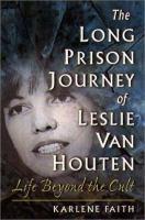 The Long Prison Journey of Leslie Van Houten