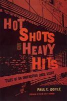 Hot Shots and Heavy Hits