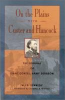 On the Plains With Custer and Hancock