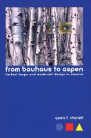 From Bauhaus to Aspen