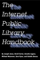 The Internet Public Library Handbook