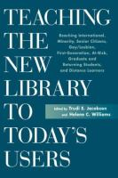 Teaching the New Library to Today's Users