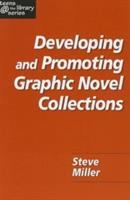 Developing and Promoting Graphic Novel Collections