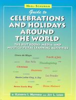 Neal-Schuman Guide to Celebrations and Holidays Around the World