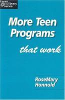 More Teen Programs That Work