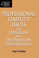 Professional Liability Issues for Librarians and Information Professionals