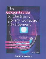 The Kovacs Guide to Electronic Library Collection Development