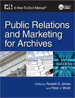 Public Relations and Marketing for Archives