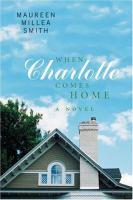 When Charlotte Comes Home