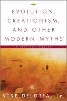 Evolution, Creationism, and Other Modern Myths