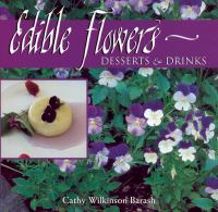 Edible Flowers From Garden to Palate