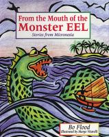From the Mouth of the Monster Eel