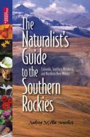 The Naturalist's Guide to the Southern Rockies