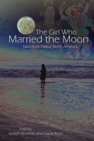 The Girl Who Married the Moon