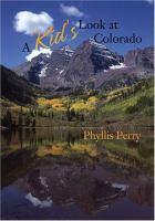 A Kid's Look at Colorado