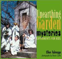 Unearthing Garden Mysteries