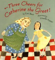 Three Cheers For Catherine The Great