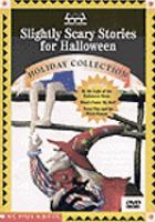 Slightly Scary Stories for Halloween