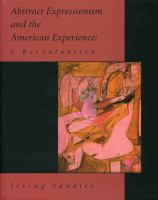 Abstract Expressionism and the American Experience