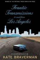 Frantic Transmissions to and From Los Angeles