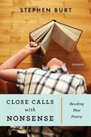Close Calls With Nonsense